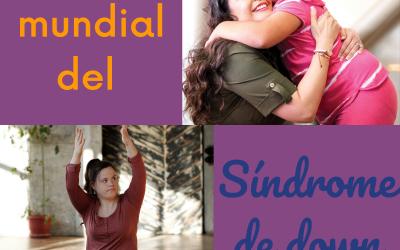 21 de marzo día internacional del Síndrome de Down